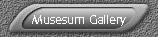 Musesum Gallery